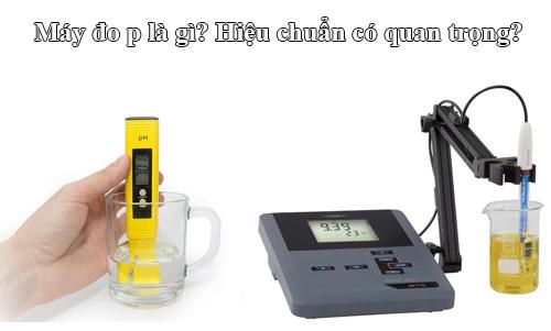 May-do-pH-la-gi-hieu-chuan-may-do-pH-co-quan-trong-khong